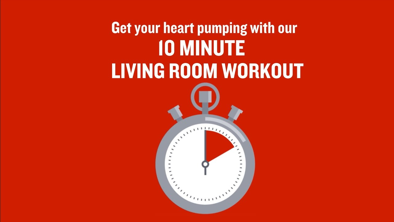 British heart foundation 10 minute living room workout for Living room exercises