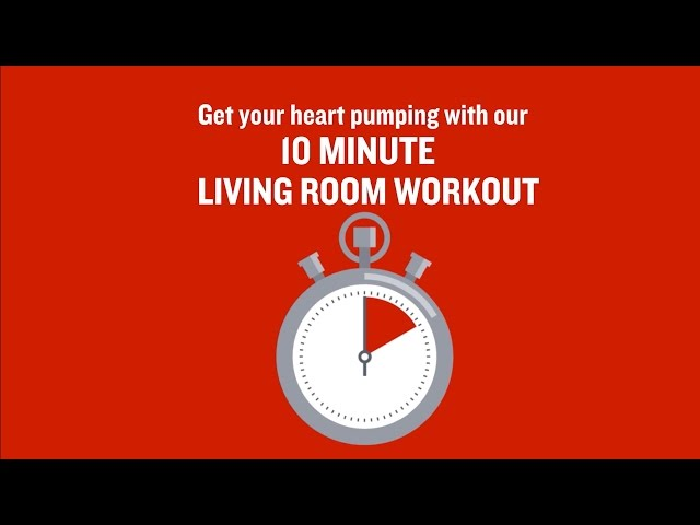 British Heart Foundation - 10 minute living room workout - The ...