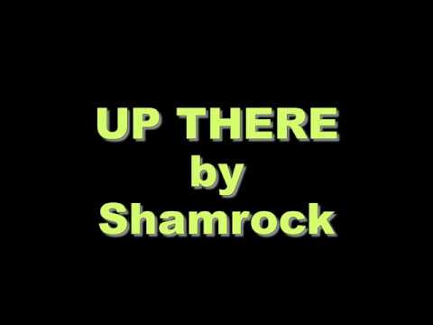 Up There Lyrics by Shamrock (OPM)