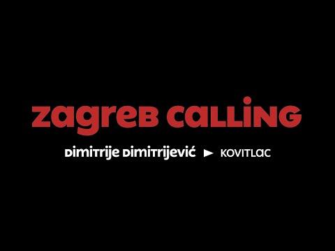 Zagreb Calling #4 - Dimitrije Dimitrijević: Kovitlac