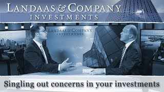 Singling out concerns in your investments