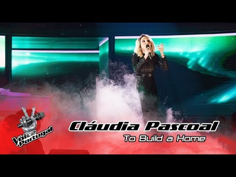 Cláudia Pascoal - To Build a Home | Gala | The Voice Portugal