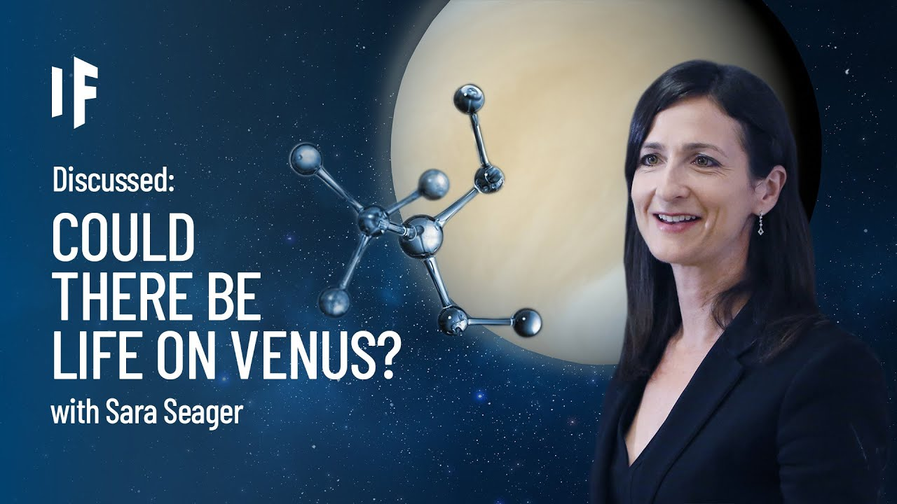 Discussed: What If There Is Life on Venus? - with Sara Seager
