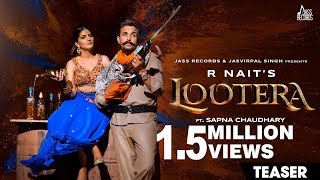 teaser-lootera-r-nait-ft-sapna-chaudhary-afsana-khan-b2gether-releasing-worldwide-20-09-2019