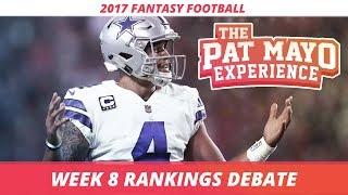2017 Fantasy Football - Week 8 Rankings Debate, Sleepers, Starts and Sits
