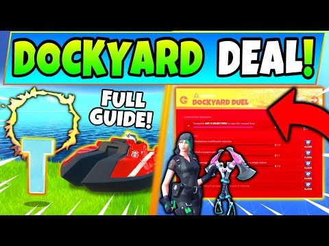 Fortnite DOCKYARD DEAL CHALLENGES GUIDE! - Flaming Rings, Hidden T, Boat Launch (Fortnite Missions)