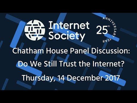 Chatham House Panel: Do We Still Trust the Internet?