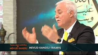 Mevlid Kandili Yakarış - Nihat Hatipoğlu ile Mevlid Kandili Özel (22.12.2015)