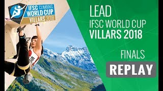 IFSC Climbing World Cup Villars 2018 - Lead - Finals - Men/Women