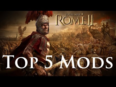 Top 5 Mods For Total War Rome 2!