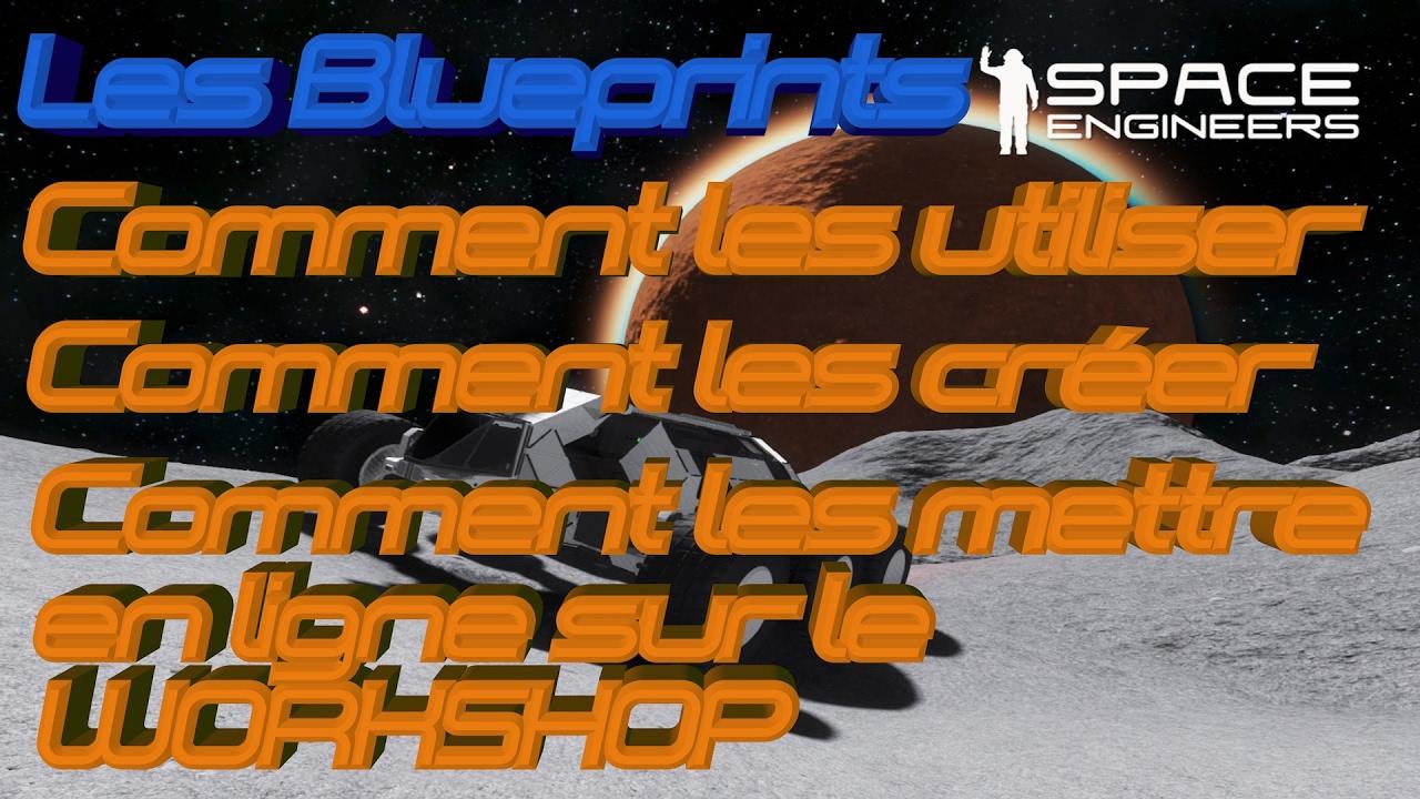 Space engineers tuto blueprints les utiliser les crer les space engineers tuto blueprints les utiliser les crer les mettre sur le workshop 60fpsfr malvernweather Images