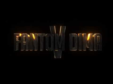 Интро на FANTOM DIMA