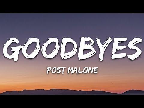 Post Malone - Goodbyes (Lyrics) ft. Young Thug