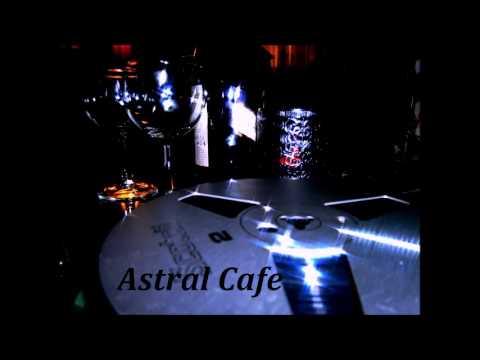Astral Cafe 061