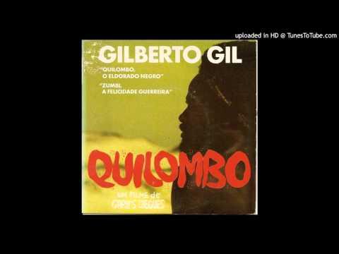 Quilombo, o Eldorado Negro - Gilberto Gil