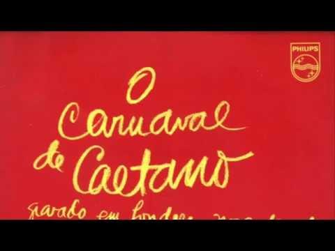 O Carnaval de Caetano - Gravado em Londres, novembro de 71 - (Full Compacto)