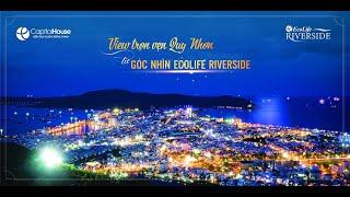 Chung cư  Ecolife Riversider  Quy Nhơn, Bình Định; chỉ từ 733 triệu