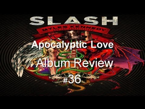Apocalyptic Love by Slash Album Review #36