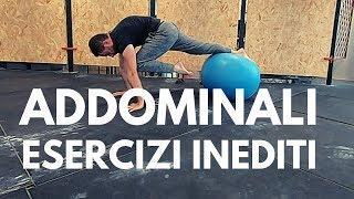 Esercizi Addominali Inediti - Varianti Plank - Provali!!!