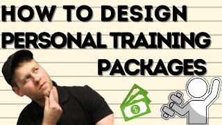 How To Design Personal Training Packages