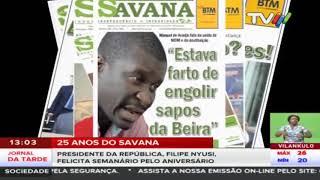 25 anos do Savana: Presidente da República, Filipe Nyusi, felicita semanário pelo aniversário