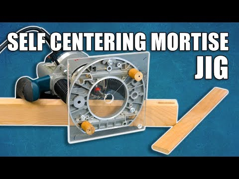 Make a Self Centering Mortise Jig for Floating Mortise and Tenon Joints