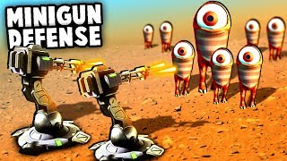 EPIC MINIGUN Base Defense! MARTIAN ARMY IS TOO STRONG! (Mars Or Die! Gameplay Part 2)
