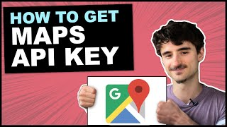How To Get Google Maps API Key For Free (in 5 Easy Steps)
