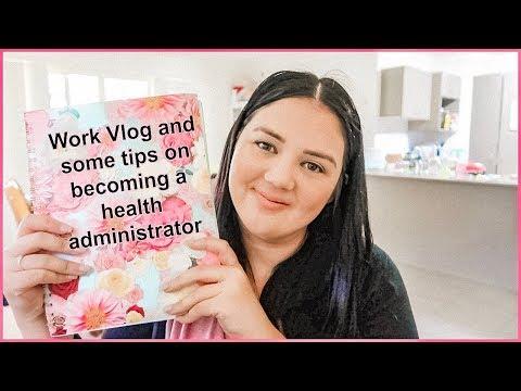 Health administrator vlog    health administration job tips