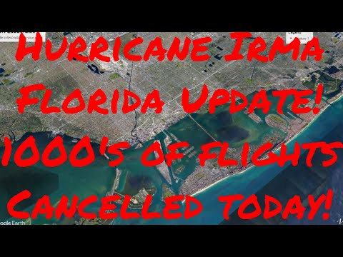 Hurricane Irma Update! Florida Airports 1000's of flights cancelled Cruise Ship Ports not fully open