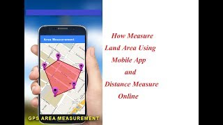 How Measure Land Area Using Mobile App and Distance Measure Online screenshot 5