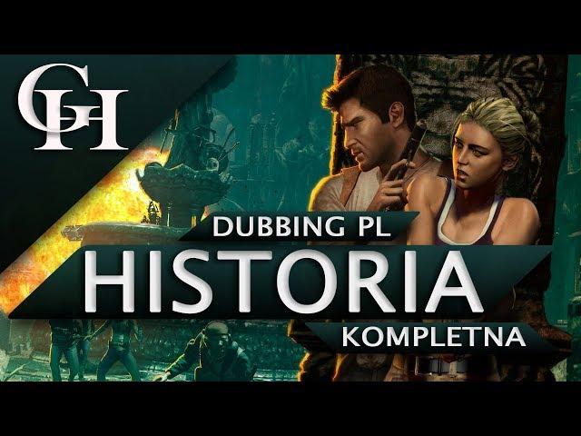 UNCHARTED: FORTUNA DRAKE'A PL [GROWY FILM DUBBING PL]KOMPLETNA HISTORIA Z GRY[CUTSCENKI PL 1080P HD]