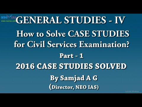 2016 UPSC CSE CASE STUDIES SOLVED | Part 1