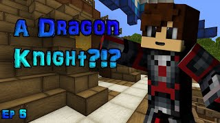 A Dragon Knight?!? | Dragons Divination Ep 5 {Original Minecraft Roleplay}