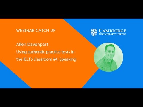 Using authentic practice tests in the IELTS classroom #4: Speaking