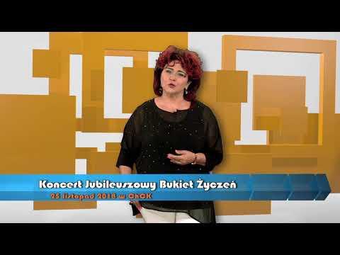 Bernadeta Kowalska TELEWIZYJNY KONCERT Jubileuszowy Bukiet Życzeń 25.11.18. godz. 18:00 ChCK