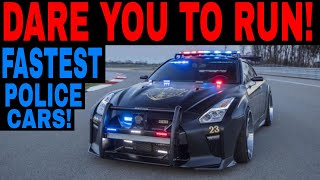 5 SCARY FAST Cop Cars That Are Faster Than Your Car!