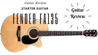Guitar Review   Fender FA 135 CE (Part 1)
