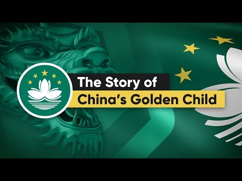 Macau: The Story of China's Golden Child