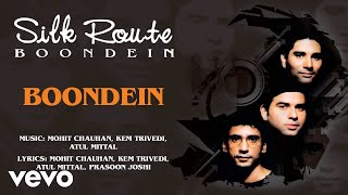 Boondein Silk Route , Official Hindi Pop Song