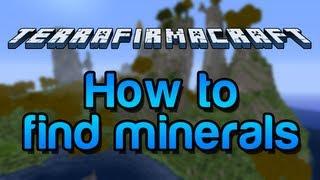 Zelkova's TerraFirmaCraft Guide: How to find minerals