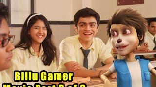Billu Gamer Movie Part 3 of 8 I Live VFx Bollywood Movie I Billu in School I Live cum Animation Film