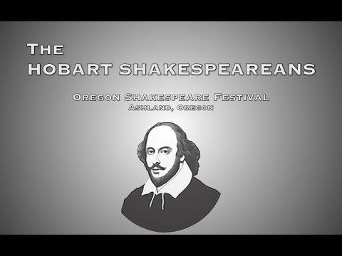 Hobart Shakespeareans Live at the Ashland, Oregon Shakespear