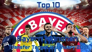Bayern Munchen Transfer Target in January 2018