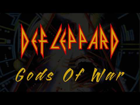 Def Leppard  Gods Of War Lyrics  Remaster