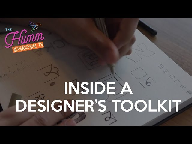 The Designers Toolkit - The Humm Episode 11