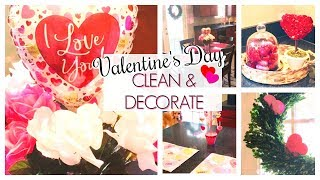 CLEAN & DECORATE WITH ME | VALENTINE'S DAY 2019 | CLEANING MOTIVATION | CLEAN WITH ME