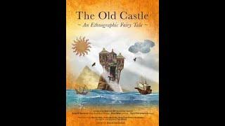 (The Old Castle) Το Παλιόκαστρο. Ελληνική Έκδοση/GREEK VERSION (Short film animation)