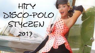 Hity Disco Polo STYCZEŃ 2017