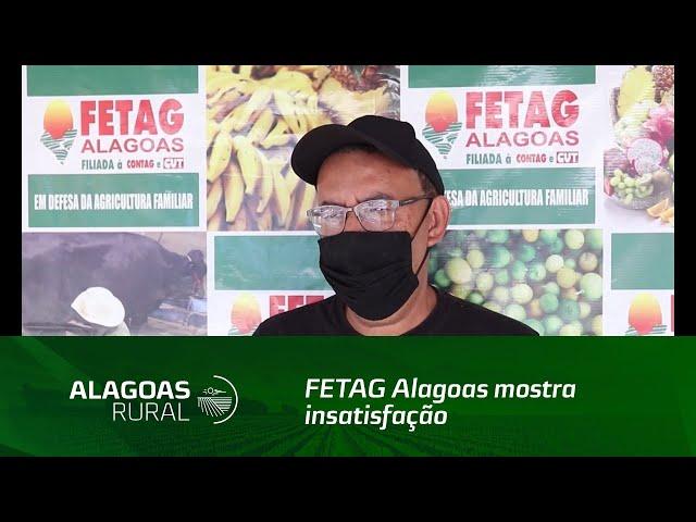 FETAG Alagoas mostra insatisfação em relação ao Plano Safra 20/21